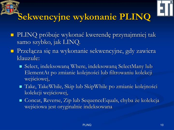 Sekwencyjne wykonanie PLINQ