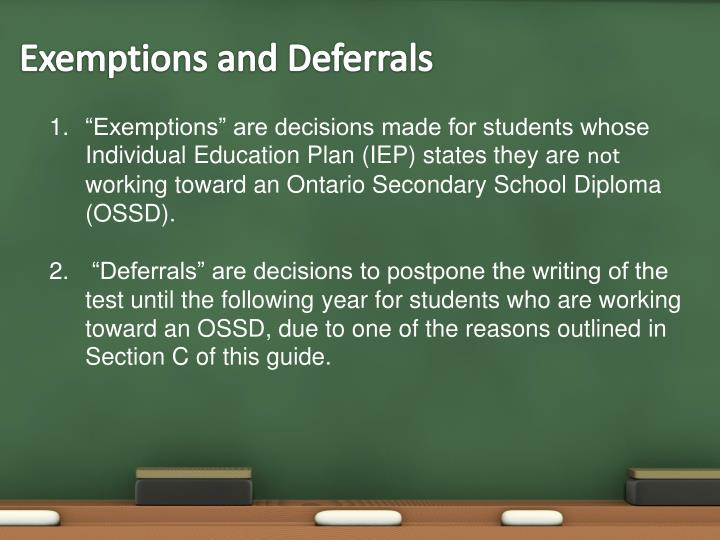 Exemptions and Deferrals