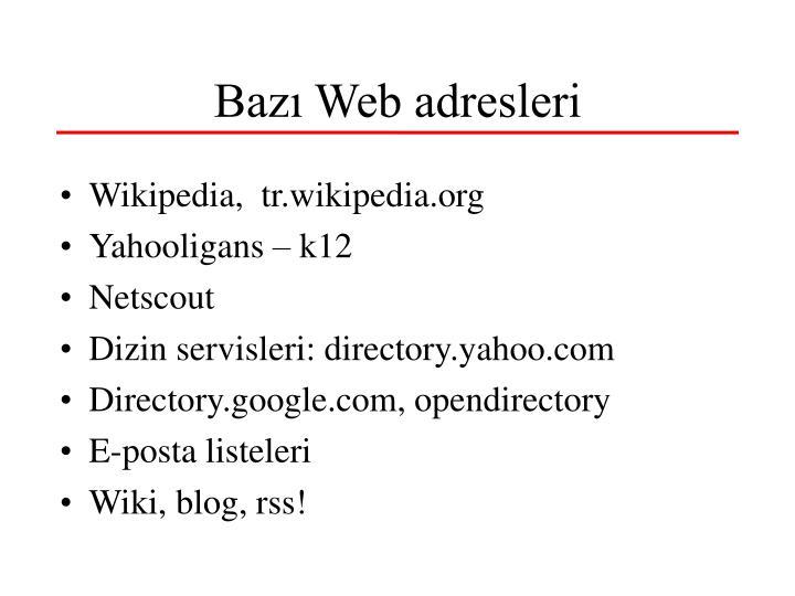 Bazı Web adresleri