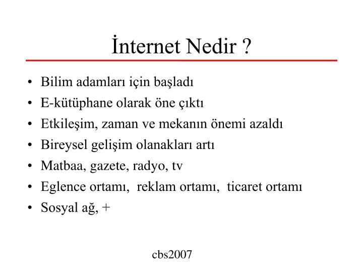 İnternet Nedir ?