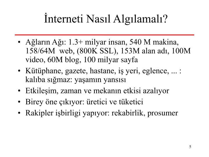İnterneti Nasıl Algılamalı?