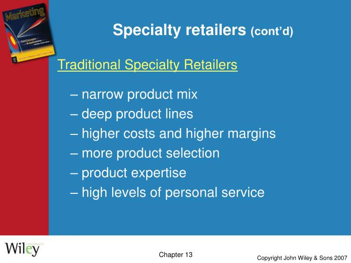 Specialty retailers