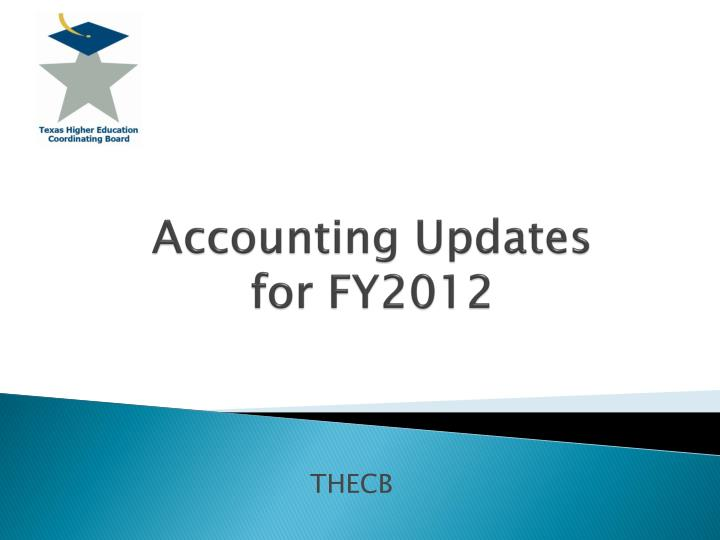Accounting updates for fy2012