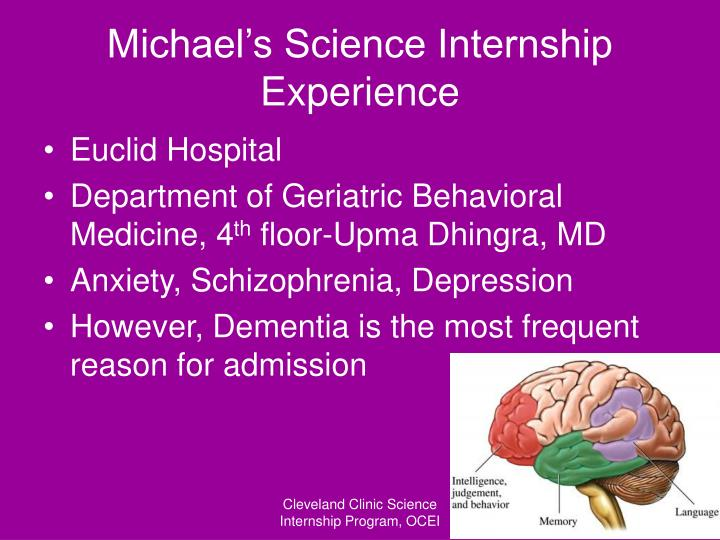 Michael s science internship experience