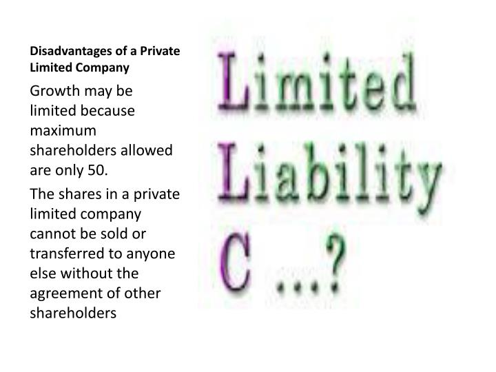 Disadvantages of a Private Limited Company
