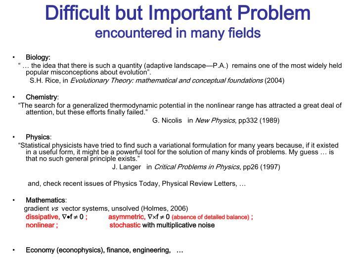 Difficult but Important Problem