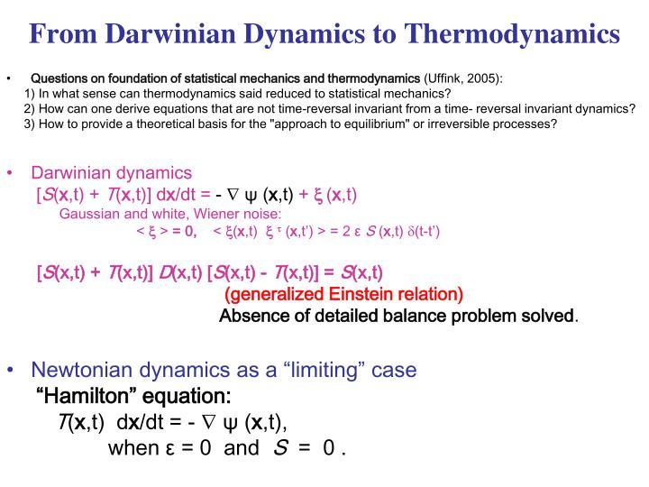 From Darwinian Dynamics to Thermodynamics