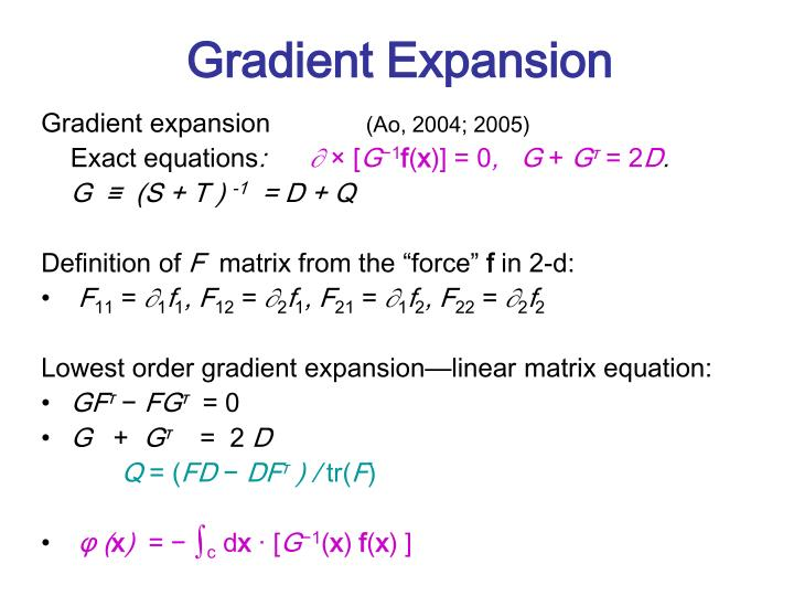 Gradient Expansion