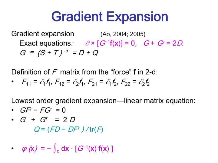 Gradient Expansion