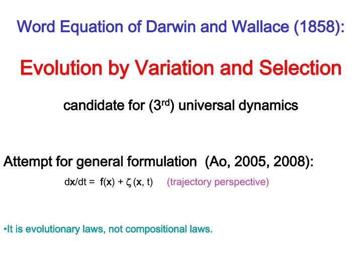 Word Equation of Darwin and Wallace (1858):