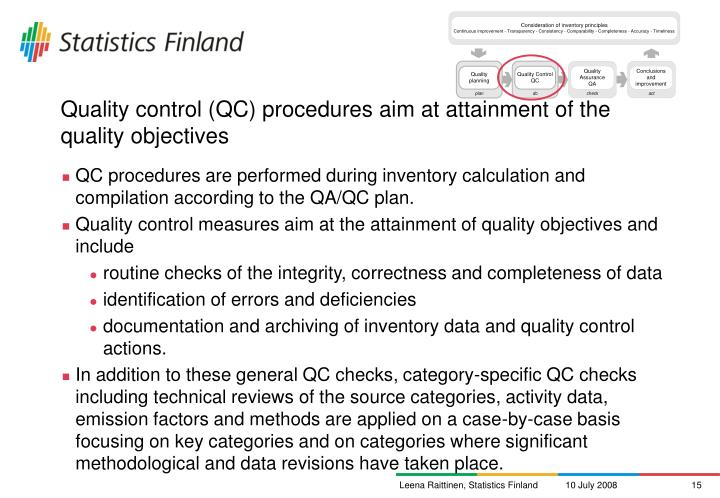 Quality control (QC) procedures aim at attainment of the quality objectives