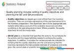 quality planning includes setting of quality objectives and planning the qc and qa procedures