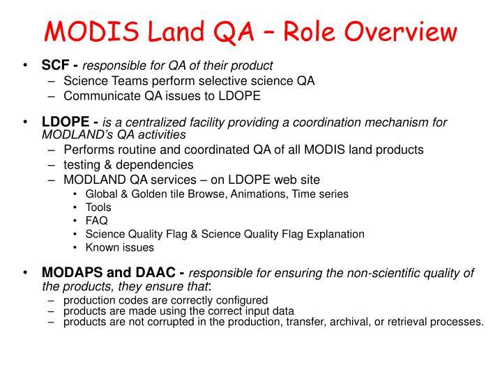 MODIS Land QA – Role Overview
