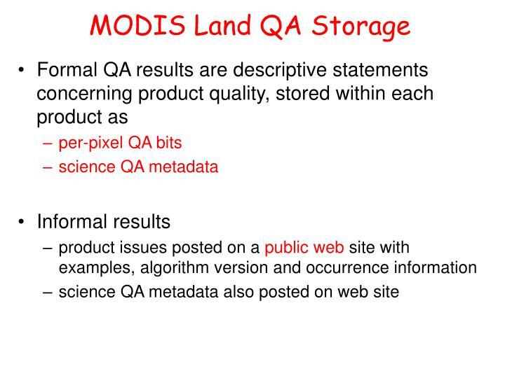 MODIS Land QA Storage