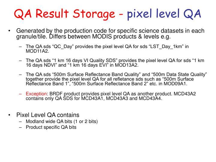 QA Result Storage -