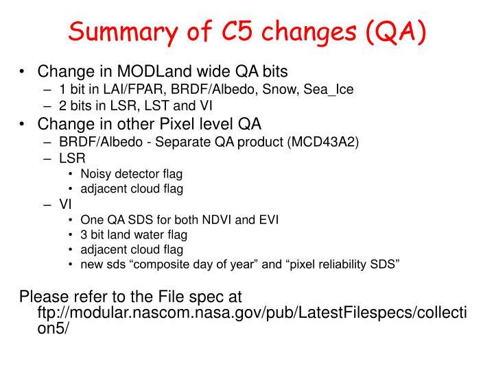 Summary of C5 changes (QA)