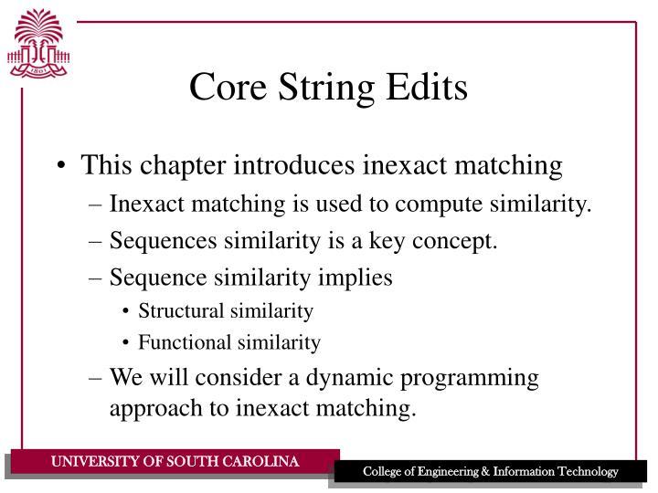 Core String Edits