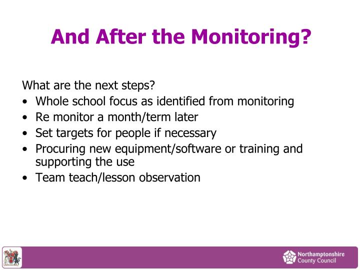 And After the Monitoring?