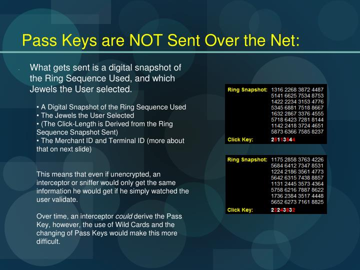 Pass Keys are NOT Sent