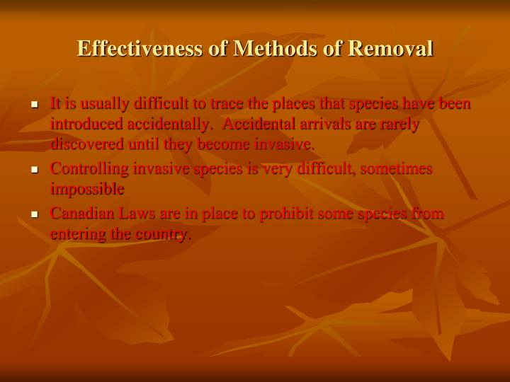 Effectiveness of Methods of Removal