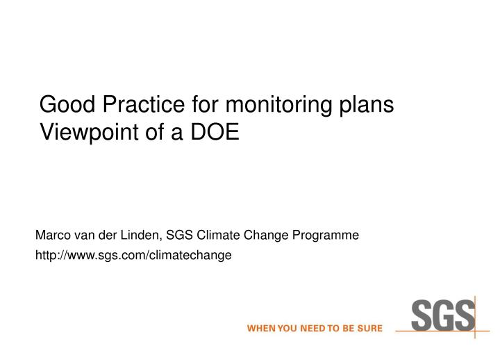 Good practice for monitoring plans viewpoint of a doe