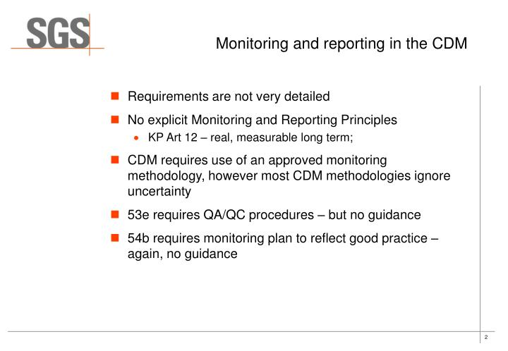 Monitoring and reporting in the cdm