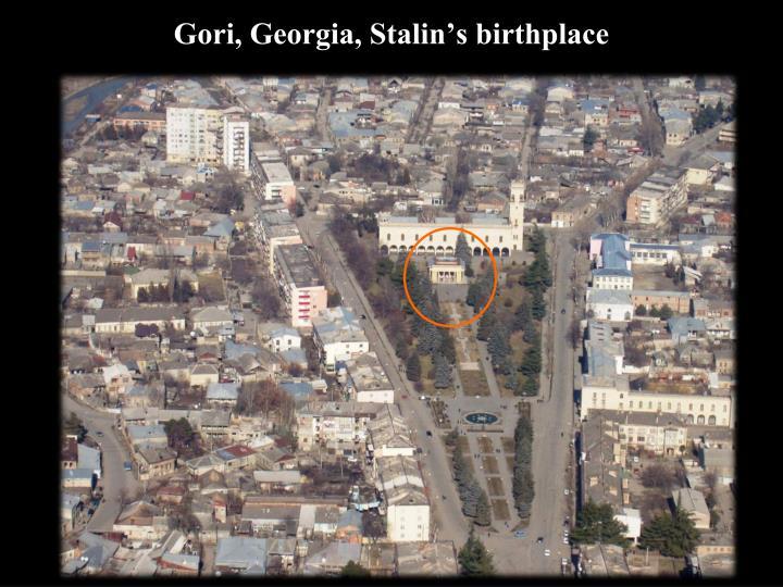 Gori, Georgia, Stalin's birthplace