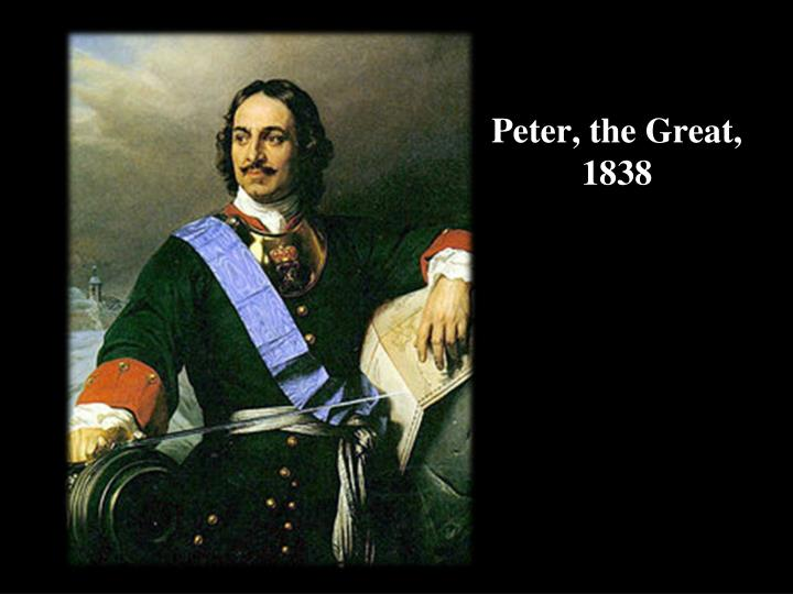 Peter, the Great, 1838