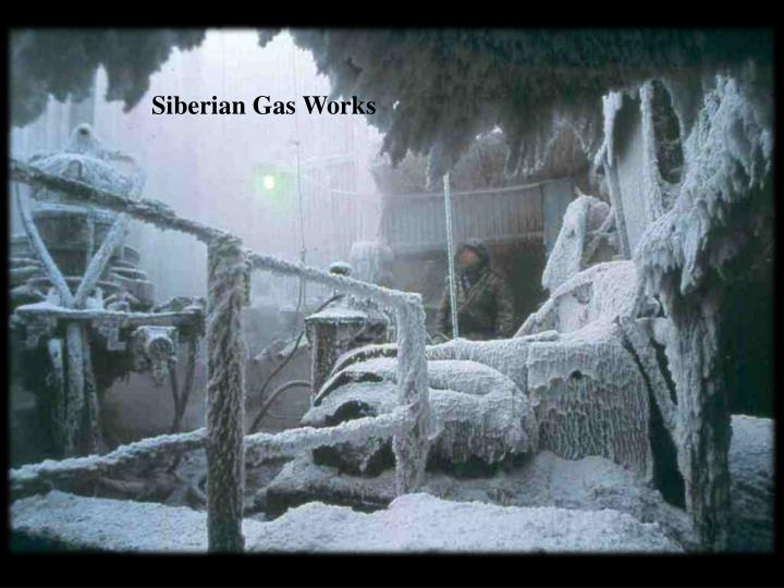 Siberian Gas Works
