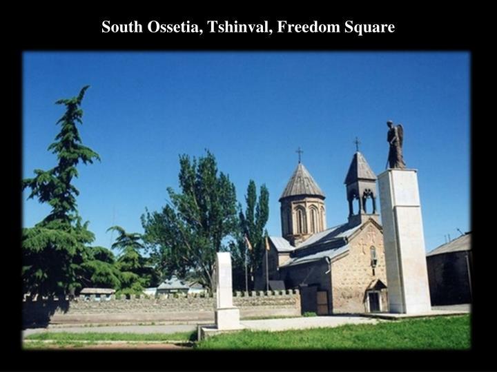 South Ossetia, Tshinval, Freedom Square