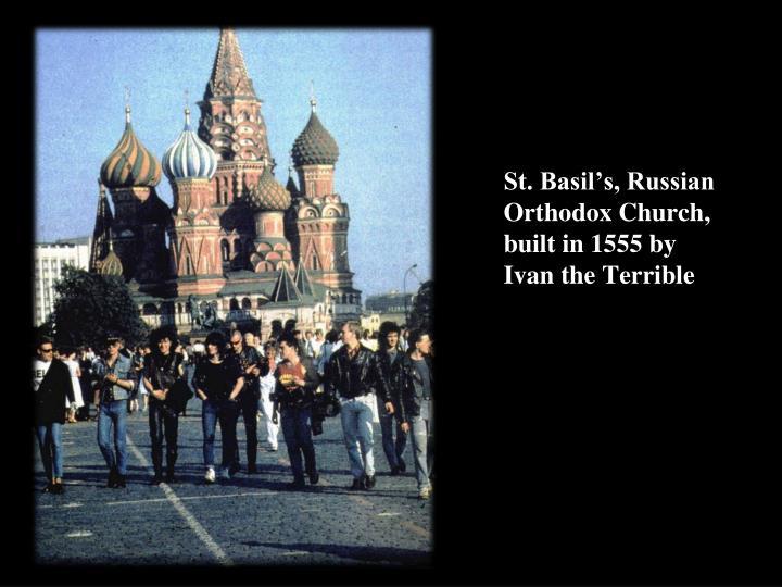 St. Basil's, Russian Orthodox Church,