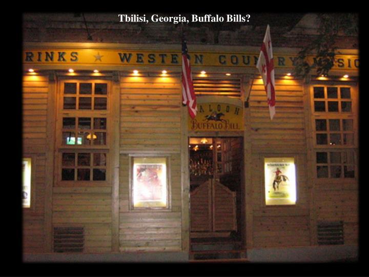 Tbilisi, Georgia, Buffalo Bills?