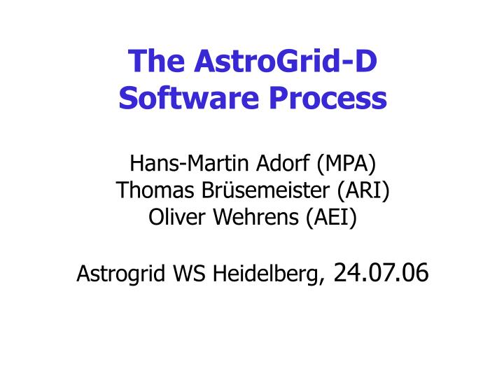 The AstroGrid-D