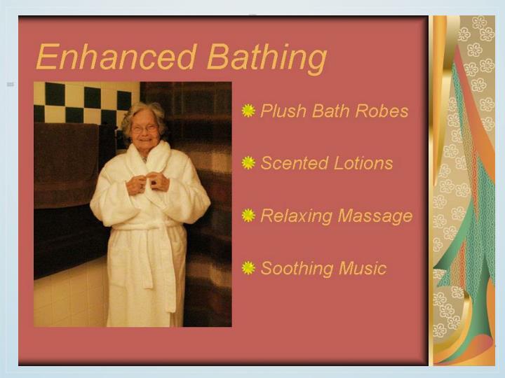 Enhanced Bathing
