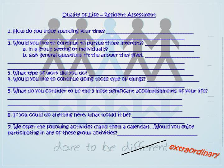 Quality of Life – Resident Assessment