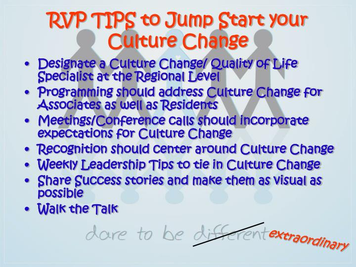 RVP TIPS to Jump Start your Culture Change