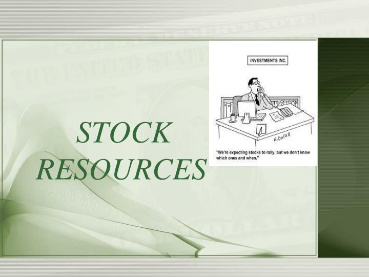 STOCK RESOURCES