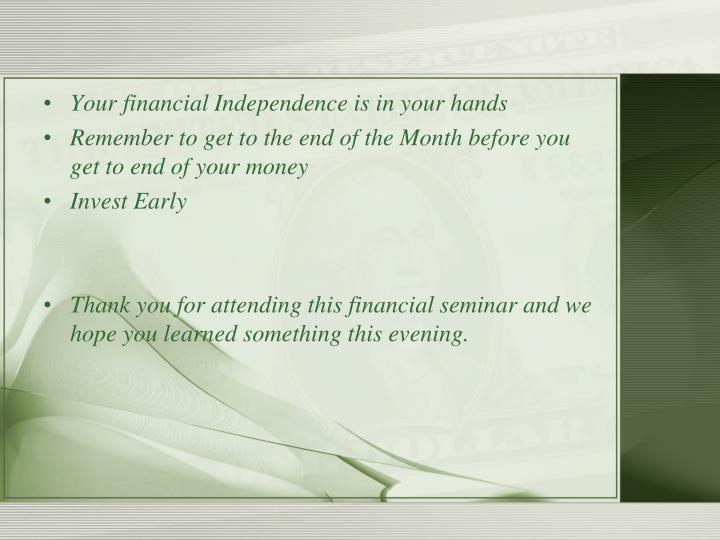Your financial Independence is in your hands