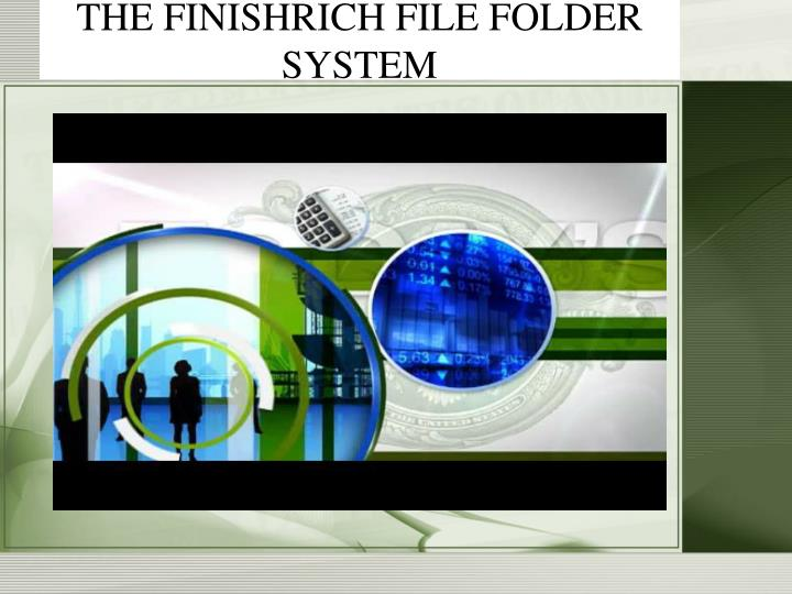 THE FINISHRICH FILE FOLDER SYSTEM