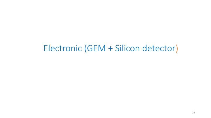 Electronic (GEM +