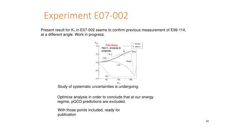 Experiment E07-002