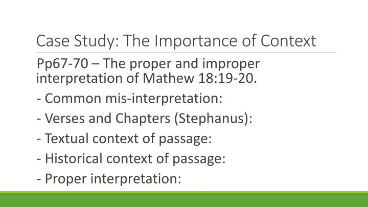 Case Study: The Importance of Context