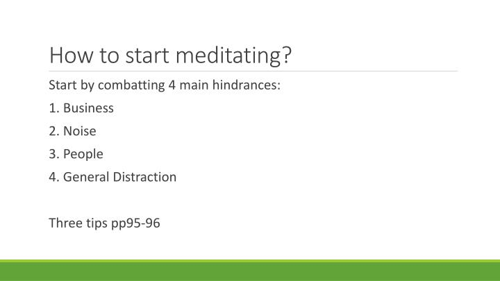 How to start meditating?