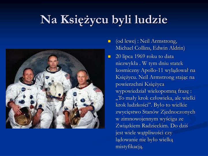 Na Księżycu byli ludzie