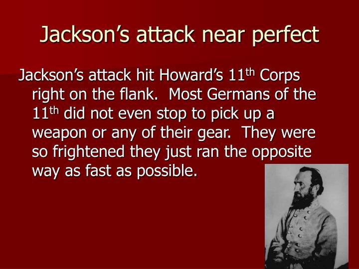 Jackson's attack near perfect