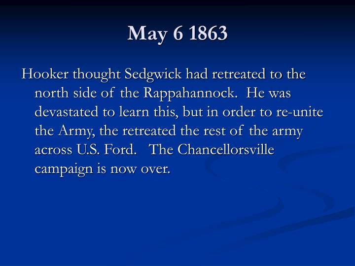 May 6 1863