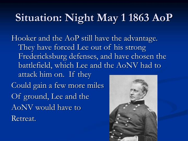 Situation: Night May 1 1863 AoP