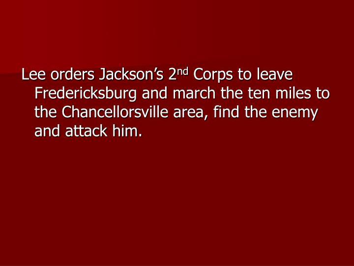 Lee orders Jackson's 2
