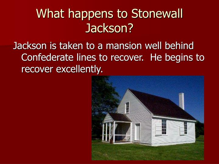 What happens to Stonewall Jackson?