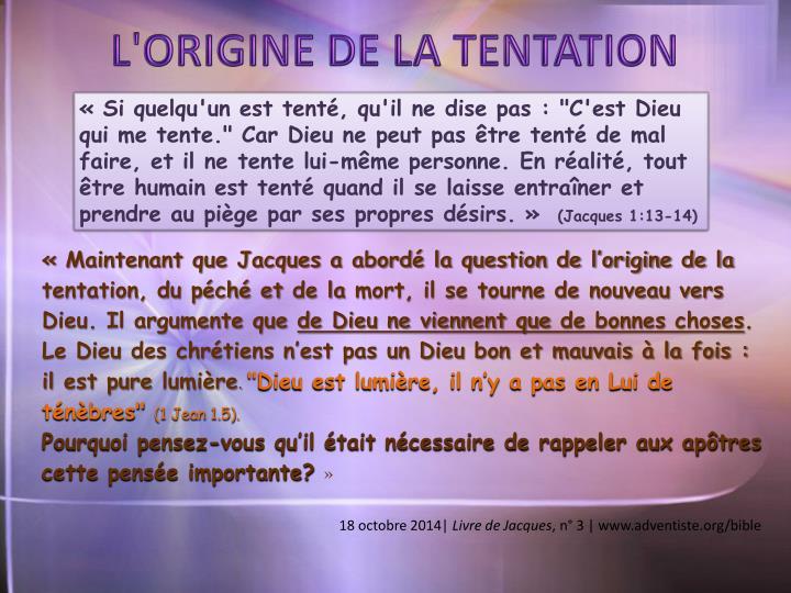 L'ORIGINE DE LA TENTATION